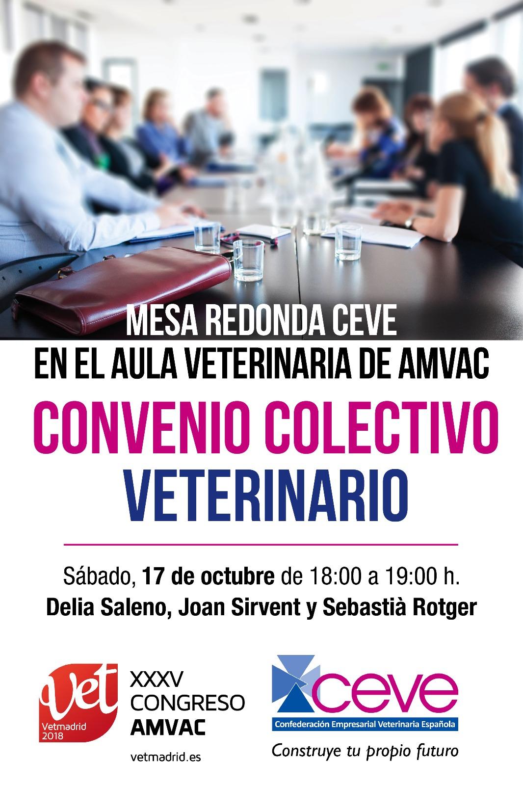 La Confederación Empresarial Veterinaria Española organiza una mesa redonda para explicar el convenio colectivo de centros sanitarios veterinarios.